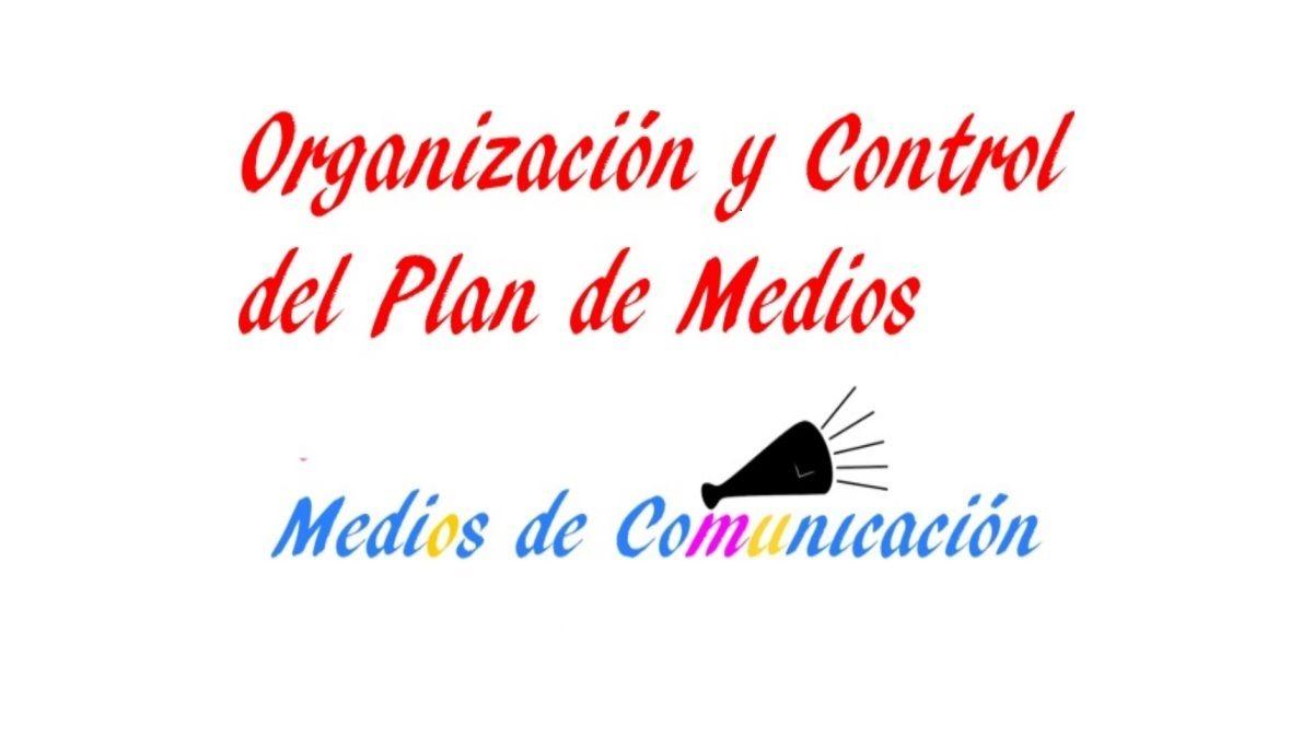 organización y control del plan de medios